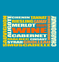 Drink beverage wine grapes varieties words cloud vector