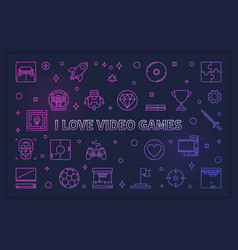i love video games modern or vector image