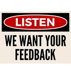 We want your feedback attention board vector