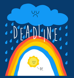 deadline approaches a rainbow thunderstorm vector image