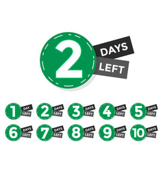 number days left badge or label design vector image