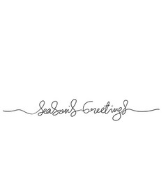 Seasons greetings brush calligraphy handdrawn vector