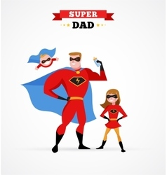Super hero daddy in superhero costume with kids vector