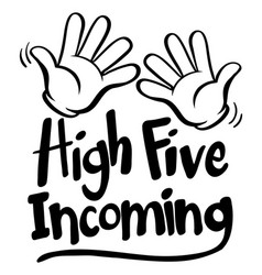 english phrase for high five incoming vector image