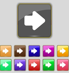 Arrow right Next icon sign Set with eleven colored vector