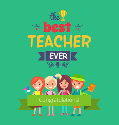 best teacher ever promo vector image
