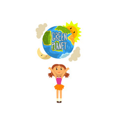 green planet and cute happy girl save the planet vector image