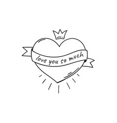 Heart with text on ribbon and with crown in doodle vector