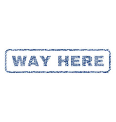 way here textile stamp vector image