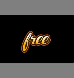free word text banner postcard logo icon design vector image
