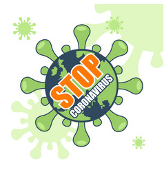 Stop coronavirus poster with planet earth vector