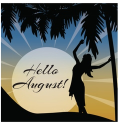Hellos August card vector image