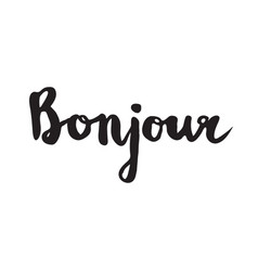 French quote - bonjour vector