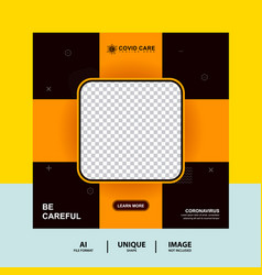 Orange be careful medical health social media post vector