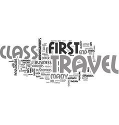 Why choose first class travel text word cloud vector