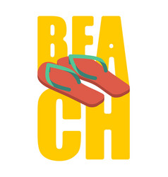 beach and slippers summer shoes lettering sea vector image