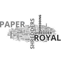 Why choose royal paper shredders for the home vector