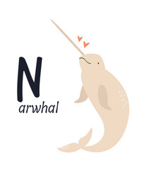Funny image narwhal and letter n zoo alphabet vector