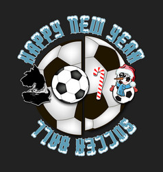 Happy new year dog and soccer ball vector