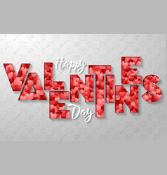 happy valentines day typography vector image