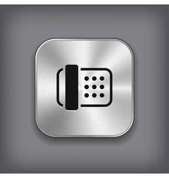 Fax icon - metal app button vector image