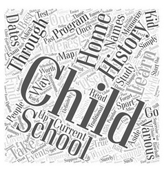 Home Schooling and the Study of History Word Cloud vector