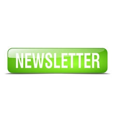Newsletter green square 3d realistic isolated web vector