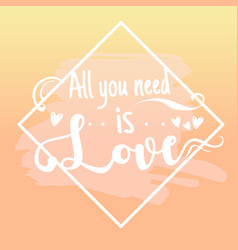 All you need is love design elements vector