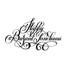 Happy Basant Panchami handwritten ink lettering vector