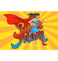 Super mom runing woman vector