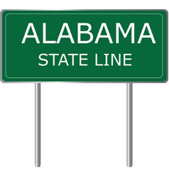 alabama state line green road sign us state line vector image