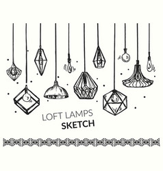loft lamps sketch set vector image