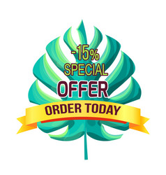 Special offer order today with 15 off promo logo vector