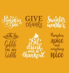 sweater weathergive thankspumpkin pie etc vector image