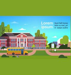 yellow bus in front school building pupils vector image
