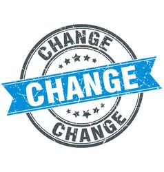 Change blue round grunge vintage ribbon stamp vector