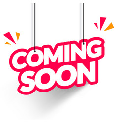 hanging tag coming soon modern web banner element vector image