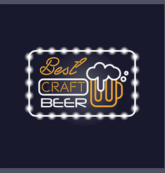 Best craft beer neon sign vintage bright glowing vector