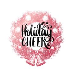 holiday cheer design of handwritten phrase vector image