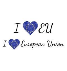 I love country european union eu text heart doodle vector