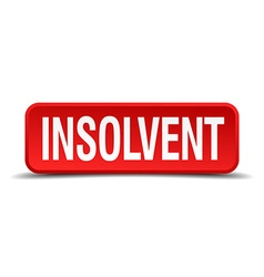 Insolvent red 3d square button on white background vector image