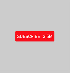 Suscribe button white on red social media vector