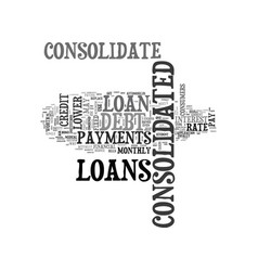 Why consolidate debt text word cloud concept vector