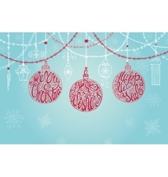 Christmas ballgarlandsNew year card vector image vector image
