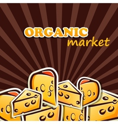 cheese organic food concept vector image