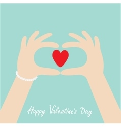 Happy Valentines day Woman hands in the form of vector image