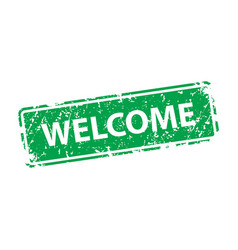 welcome stamp texture rubber cliche imprint web vector image