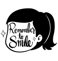 Word expressions for remember to smile vector
