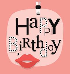 close up happy birthday famle lips emlem on pink vector image