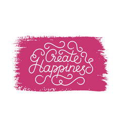Create happiness lettering vector